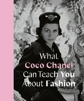 Cover for What Coco Chanel Can Teach You About Fashion by Caroline Young