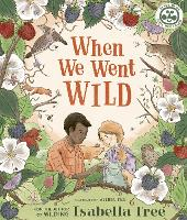 Cover for When We Went Wild by Isabella Tree