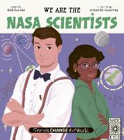 Cover for Friends Change the World: We Are the NASA Scientists by Zoe Tucker