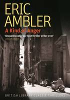 Cover for A Kind of Anger by Eric Ambler