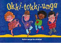 Cover for Okki-Tokki-Unga Action Songs for Children by Ana Sanderson