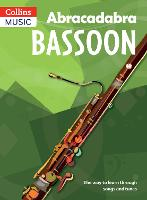 Cover for Abracadabra Bassoon (Pupil's Book) The Way to Learn Through Songs and Tunes by Jane Sebba