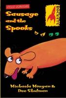 Cover for Sausage and the Spooks by Michaela Morgan, Dee Shulman