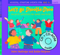 Cover for Let's Go Shoolie-Shoo (Book + CD + CD-ROM) Creative Activities for Dance and Music by Helen MacGregor, Bobbie Gargrave