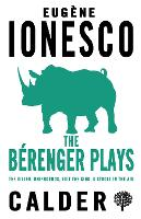 Cover for The Berenger Plays The Killer, Rhinocerous, Exit the King, Strolling in the Air by Eugene Ionesco