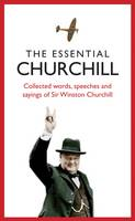 Cover for Essential Churchill by Robert Blake