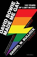 Cover for David Bowie Made Me Gay  by Darryl W. Bullock