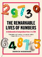 Cover for The Remarkable Lives of Numbers  by Derrick Niederman