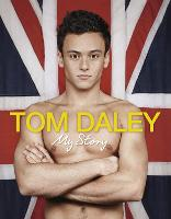 Cover for My Story by Tom Daley