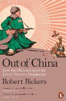 Cover for Out of China  by Robert Bickers