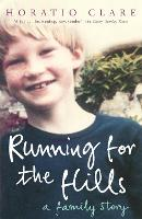 Cover for Running for the Hills A Family Story by Horatio Clare