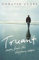 Cover for Truant by Horatio Clare