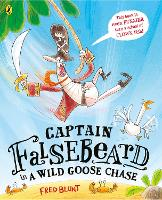 Cover for Captain Falsebeard in a Wild Goose Chase by Fred Blunt