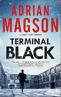 Cover for Terminal Black by Adrian (Author) Magson