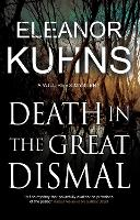 Cover for Death in the Great Dismal by Eleanor Kuhns