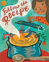 Cover for Follow the Recipe Poems About Imagination, Celebration, and Cake by Marilyn Singer