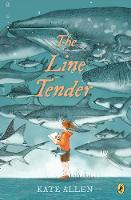 Cover for The Line Tender by KATE ALLEN