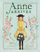 Cover for Anne Arrives by Kallie George