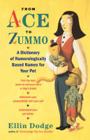 Cover for From Ace to Zummo  by Ellin Dodge