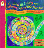 Cover for Wheeling & Whirling Around Book by Judy Hindley