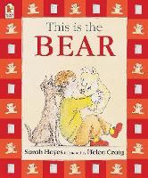 Cover for This Is the Bear by Sarah Hayes