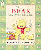 Cover for This Is the Bear and the Picnic Lunch by Sarah Hayes