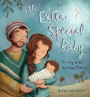 Cover for The Extra Special Baby The Story of the Christmas Promise by Antonia Woodward