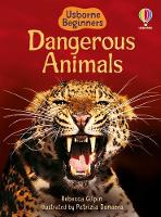 Cover for Dangerous Animals by Rebecca Gilpin