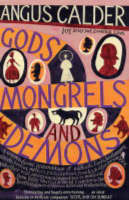 Cover for Gods, Mongrels and Demons  by Angus Calder