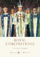 Cover for Royal Coronations by Lucinda Gosling