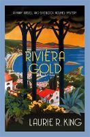 Cover for Riviera Gold  by Laurie R. (Author) King