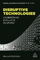 Cover for Disruptive Technologies  by Paul Armstrong