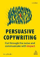 Cover for Persuasive Copywriting  by Andy Maslen