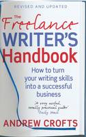 Cover for The Freelance Writer's Handbook  by Andrew Crofts