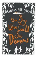 Cover for The Boy Who Could See Demons by Carolyn Jess-Cooke