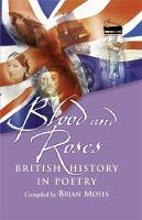 Cover for Blood and Roses British History in Poetry by Hachette Children's Group