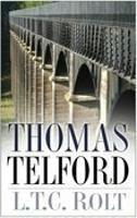 Cover for Thomas Telford by L T C Rolt