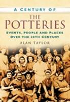 Cover for A Century of the Potteries  by Alan Taylor