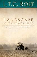 Cover for Landscape with Machines  by L. T. C. Rolt