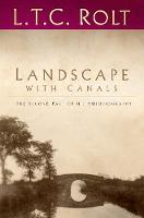 Cover for Landscape with Canals  by L. T. C. Rolt