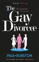 Cover for The Gay Divorcee by Paul Burston