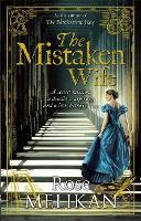 Cover for The Mistaken Wife  by Rose Melikan