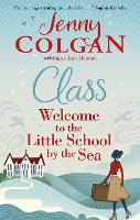 Cover for Class  by Jane Beaton, Jenny Colgan