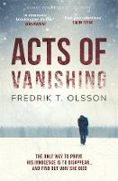 Cover for Acts of Vanishing  by Fredrik T. Olsson