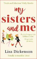 Cover for My Sisters And Me  by Lisa Dickenson