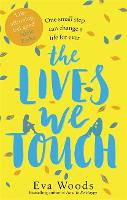 Cover for The Lives We Touch  by Eva Woods