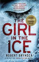 Cover for The Girl in the Ice  by Robert Bryndza