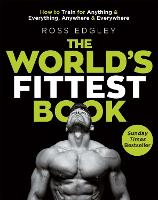 Cover for The World's Fittest Book  by Ross Edgley