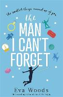 Cover for The Man I Can't Forget  by Eva Woods