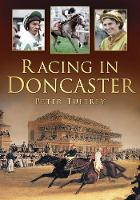 Cover for Racing in Doncaster by Peter Tuffrey